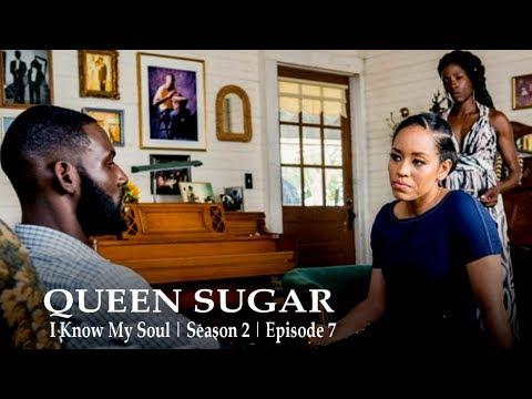 Download Queen Sugar   I Know My Soul   Season 2   Episode 7 (RECAP)