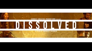 Dissolved I First Look Teaser