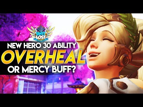 Overwatch - Hero 30 Overhealing Ability - Or Mercy BUFF? (Wild Speculation!)
