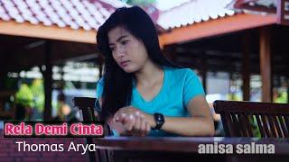 Download Mp3 Rela Demi Cinta - Thomas Arya  Cover Anisa Salma  Reggae Koplo Version