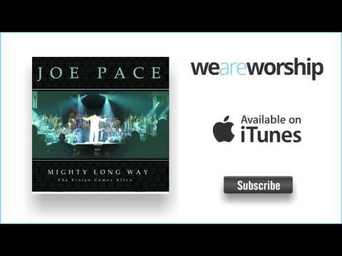 Joe Pace - Enter In