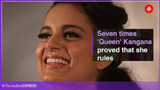 Kangana Ranaut Movies: Seven Times the 'Queen' Proved that She Rules