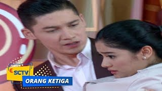 Video Highlight Orang Ketiga - Episode 183 dan 184 download MP3, 3GP, MP4, WEBM, AVI, FLV Juni 2018