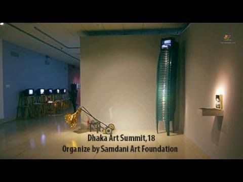 Contemporary Art of Bangladesh: Dhaka Art Summit(part -1)
