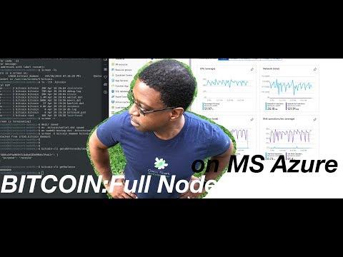 Bitcoin: Create An Ubuntu Instance For Bitcoin Core Node On Microsoft Azure