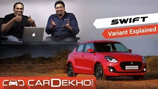 2018 Maruti Suzuki Swift - Which Variant To Buy? | CarDekho.com