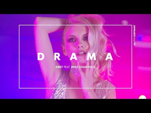 ABBY feat. Mike Diamondz - DRAMA (Official Video)