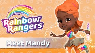 Meet Mandy Orange | Rainbow Rangers