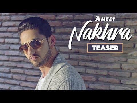 Nakhra Song Teaser - Ameet | Gag Studioz | Navi Kamboz