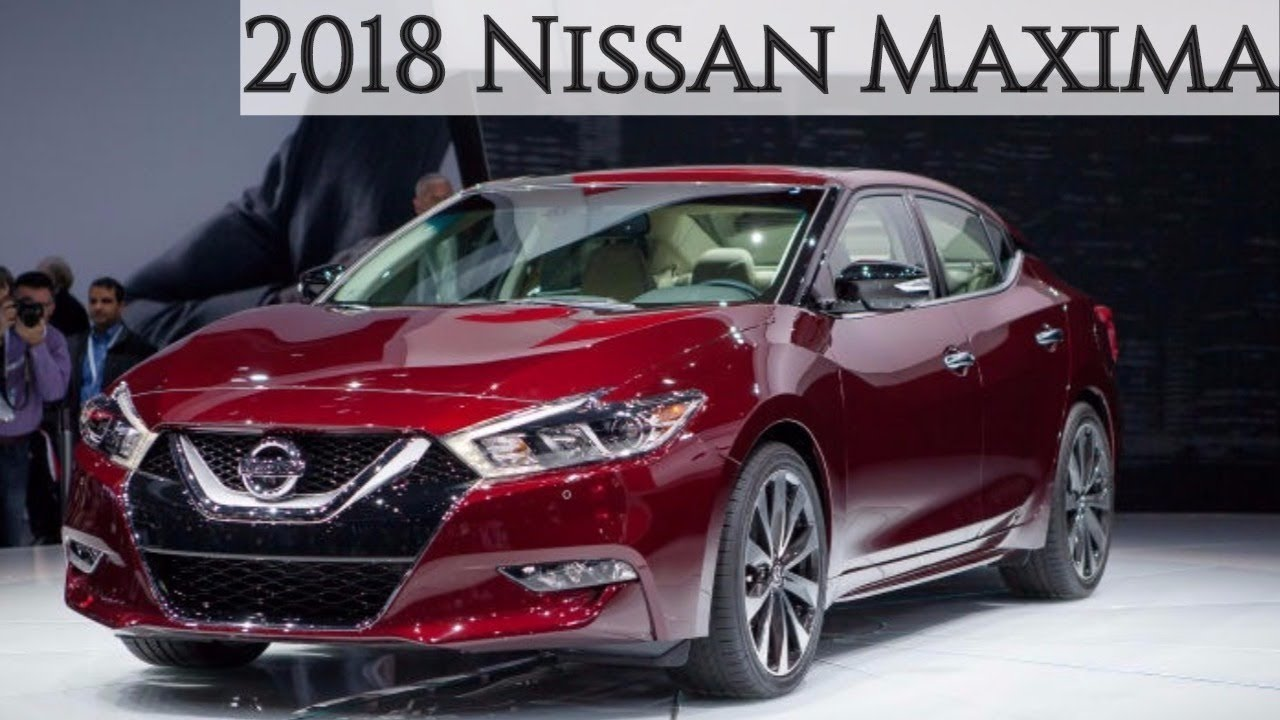 2018 Nissan Maxima Specs New Interior And Exterior Review