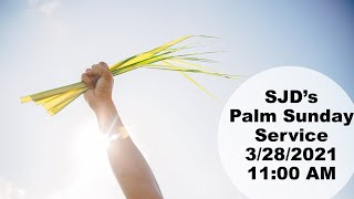St. John Divine Live Stream for Palm Sunday at 11 AM