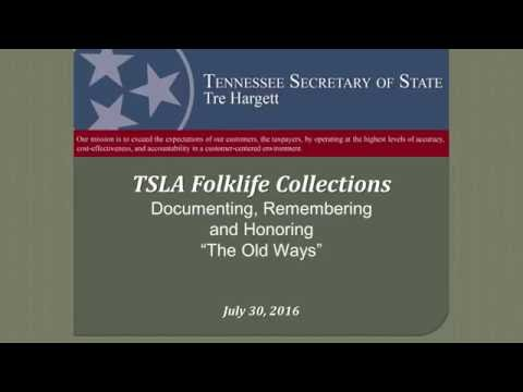 Library and Archives Workshop: Preserving Tennessee Folkways