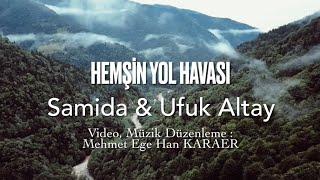 Hemşin Yol Havası - Samida & Ufuk Altay Resimi