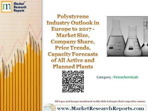 Polystyrene Industry Outlook in Europe to 2017