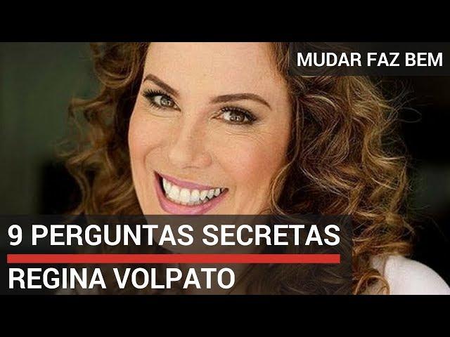 9 Perguntas Secretas com Regina Volpato