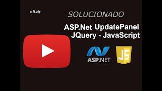 "jQuery - updatePanel ASP.Net ""Solucionado"""