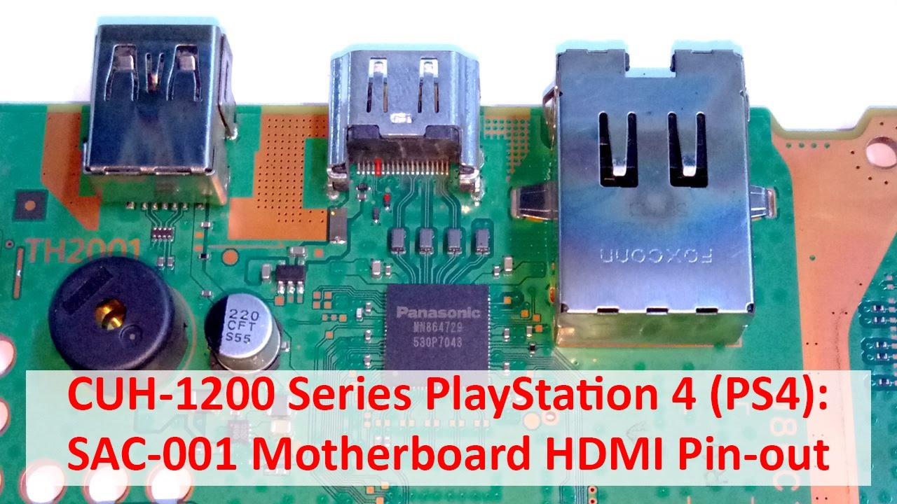 playstation 4 ps4 sac-001 motherboard hdmi pin-out (cuh-1200 series)