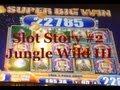Jungle Wild III Slot Machine Story #2! ~ WMS