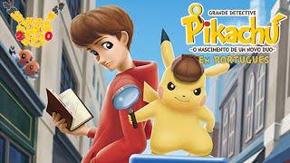 Detective Pikachu - O Nascimento de um Novo Duo! (Falado em Português)