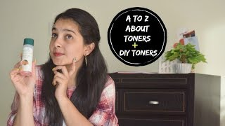 A to Z about Toners + DIY Toners|| Best skin care product ever!
