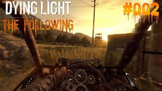 DYING LIGHT THE FOLLOWING #002 - ♥ Metall & km/h vs Zombies ♥  | Let's Play Dying Light (Deutsch)