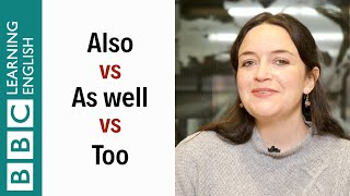 Also vs As well vs Too - English In A Minute