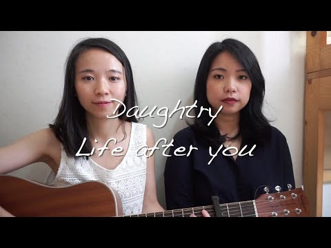 Daughtry- Life After You (KWLmusic cover)