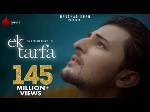 Ek Tarfa Song By Darshan Raval | Romantic Video Song 2020