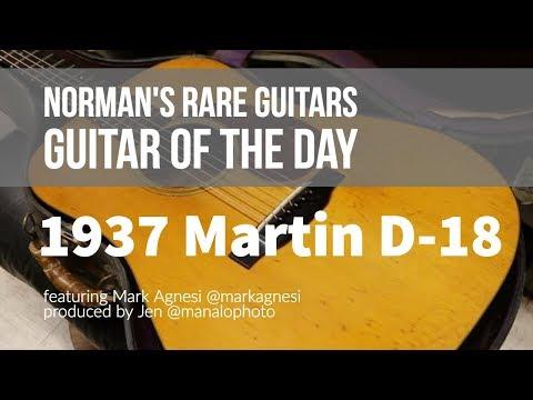 Norman's Rare Guitars - Guitar of the Day: 1937 Martin D-18