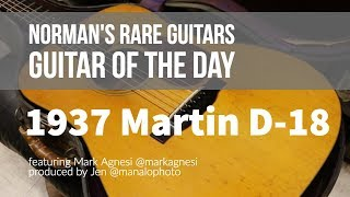 Norman's Rare Guitars - Guitar of the Day: 1937 Martin D-18