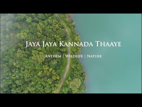 Jaya Jaya Kannada Thaaye   Anthem   Wildlife   Nature