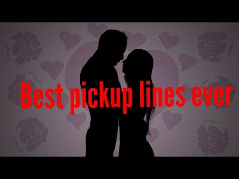 10 Pickup Lines Help You To Impress A Girl.