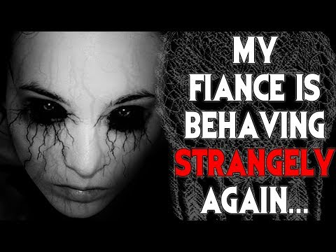"""My Fiance is Behaving Strangely Again..."" by Felix Blackwell
