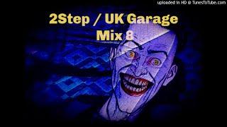 2Step UK Garage Mix 8