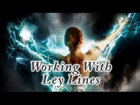 Working With Ley Lines