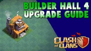BUILDER HALL 4 UPGRADE GUIDE | BH4 UPGRADE PRIORITY | CLASH OF CLANS