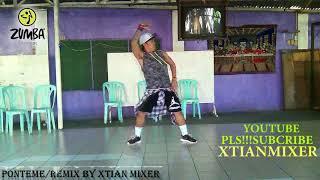 Ponteme Zin70 zumba Fitness/Remix And Choreograph XtianMixer