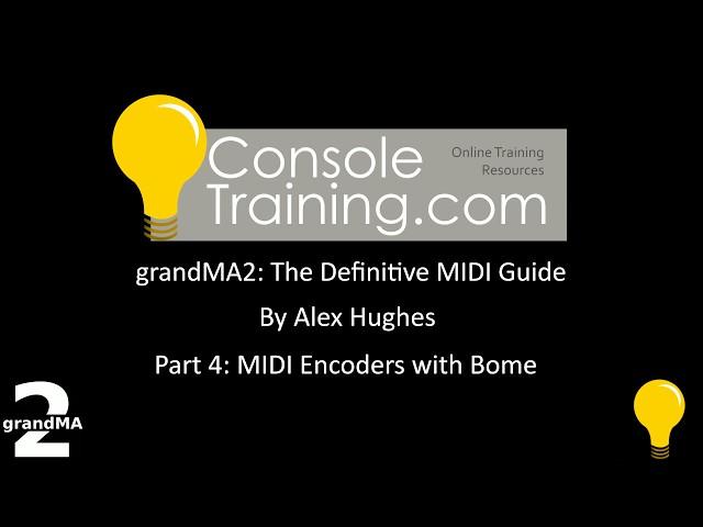 grandMA2: The Definitive MIDI guide part 4: MIDI Encoders with Bome