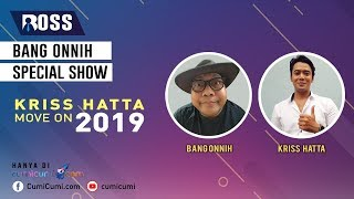 Download Video Bang Onnih Spesial Show - With Kriss Hatta  (Live Stream) MP3 3GP MP4