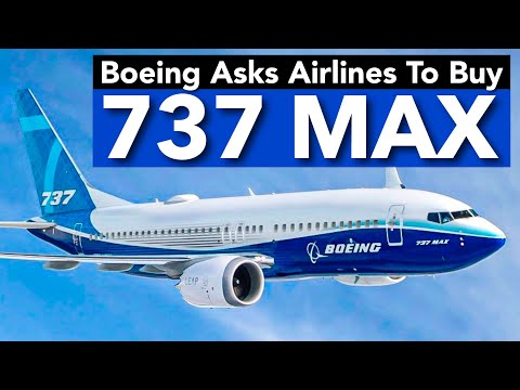 Boeing Asks Airlines to Take 737 MAXs
