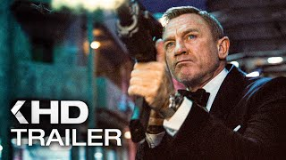 JAMES BOND 007: No Time To Die - 6 Minutes Trailers & Behind the Scenes (2021)