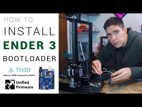Ender 3: How to install a bootloader and update firmware