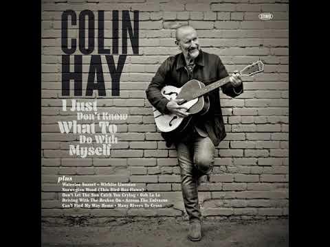 """Colin Hay - """"Ooh La La"""""""
