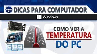 Como ver a temperatura do PC