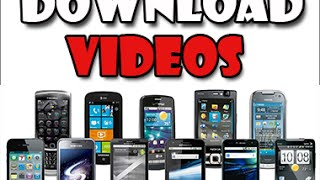 Download Online Videos on any Mobile Device