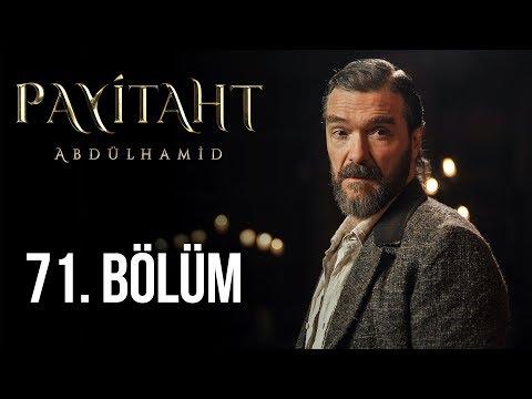 Payitaht Abdülhamid 71. Bölüm (HD)