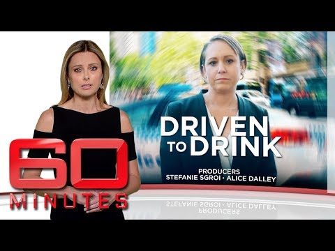 Driven to drink -  The shocking rise of Australia's drunk mums | 60 Minutes Australia