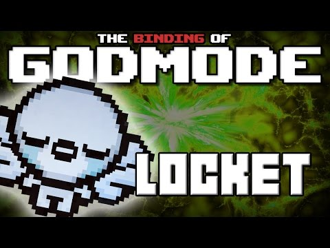 GODMODE - The Binding of Isaac Afterbirth Mod [Locket]