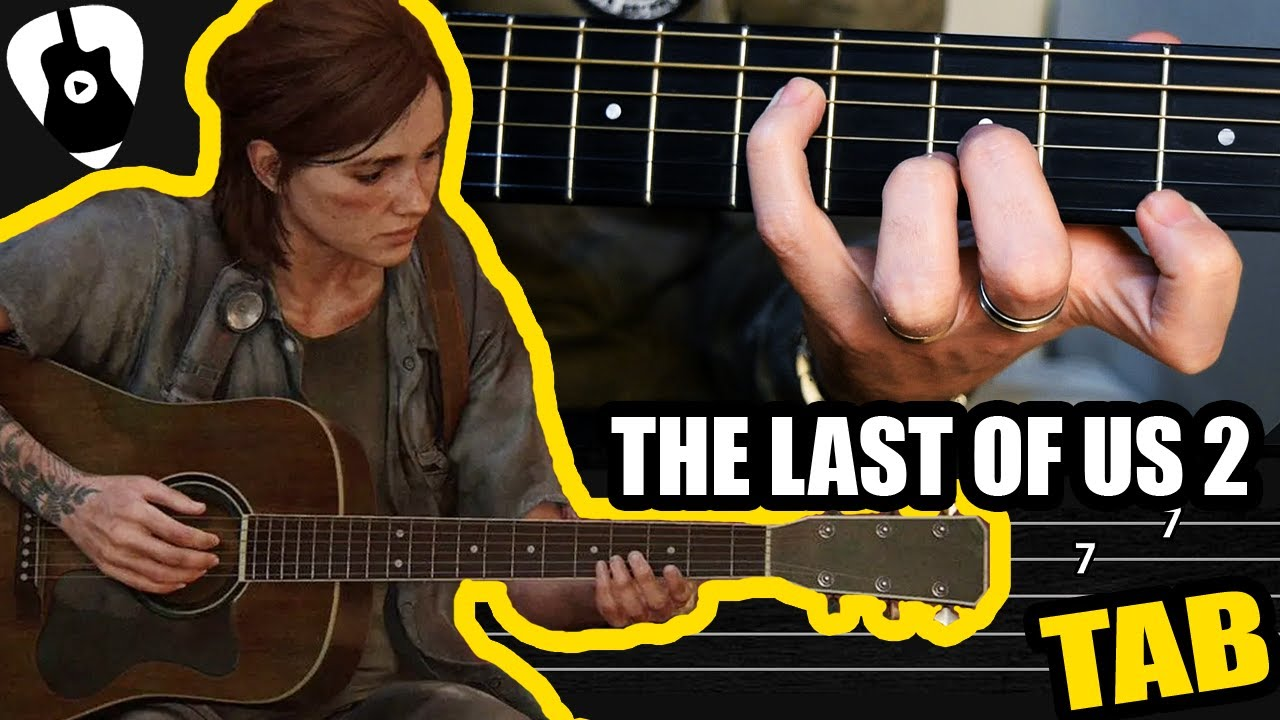 Aprende la canción de The Last Of US 2 en guitarra acústica FINGERSTYLE | Tutorial y tablatura TCDG