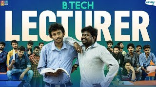 B.tech Lecturer || Wirally Originals || Tamada Media